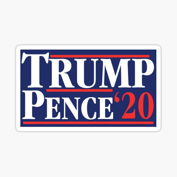 Trump Pence '2020 Sticker