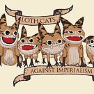 Loth Cats Against Imperialism by houseorgana