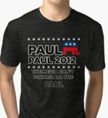 """Paul-Paul 2012 - """"The Media Can't Ignore All The Paul"""" Tri-blend T-Shirt"""