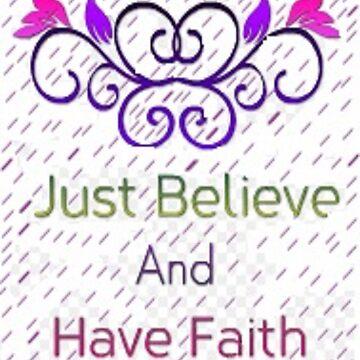 Faith and Believe by moonlove73