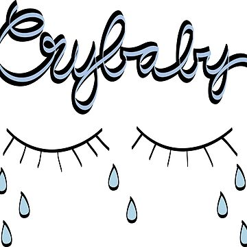 Crybaby by ohhmeagan