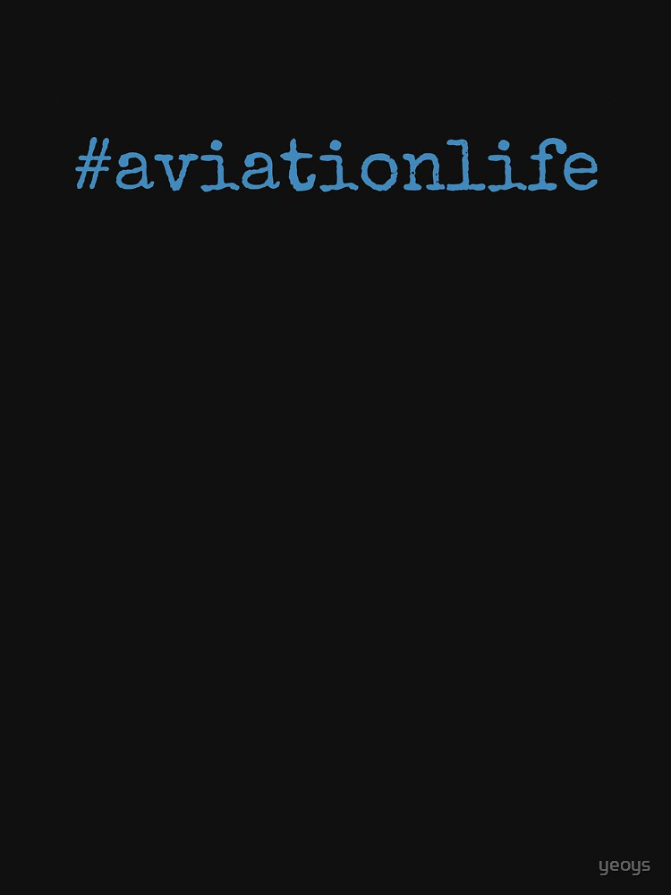 #aviationlife - Cool Pilot Gifts Aviation by yeoys