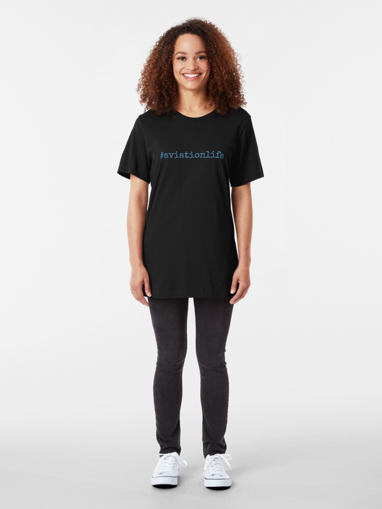 Alternate view of #aviationlife - Cool Pilot Gifts Aviation Slim Fit T-Shirt
