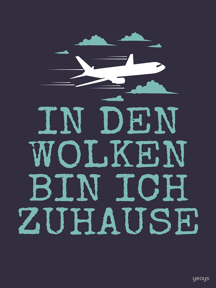 In den Wolken Bin Ich Zu Hause - Flugzeug Piloten by yeoys