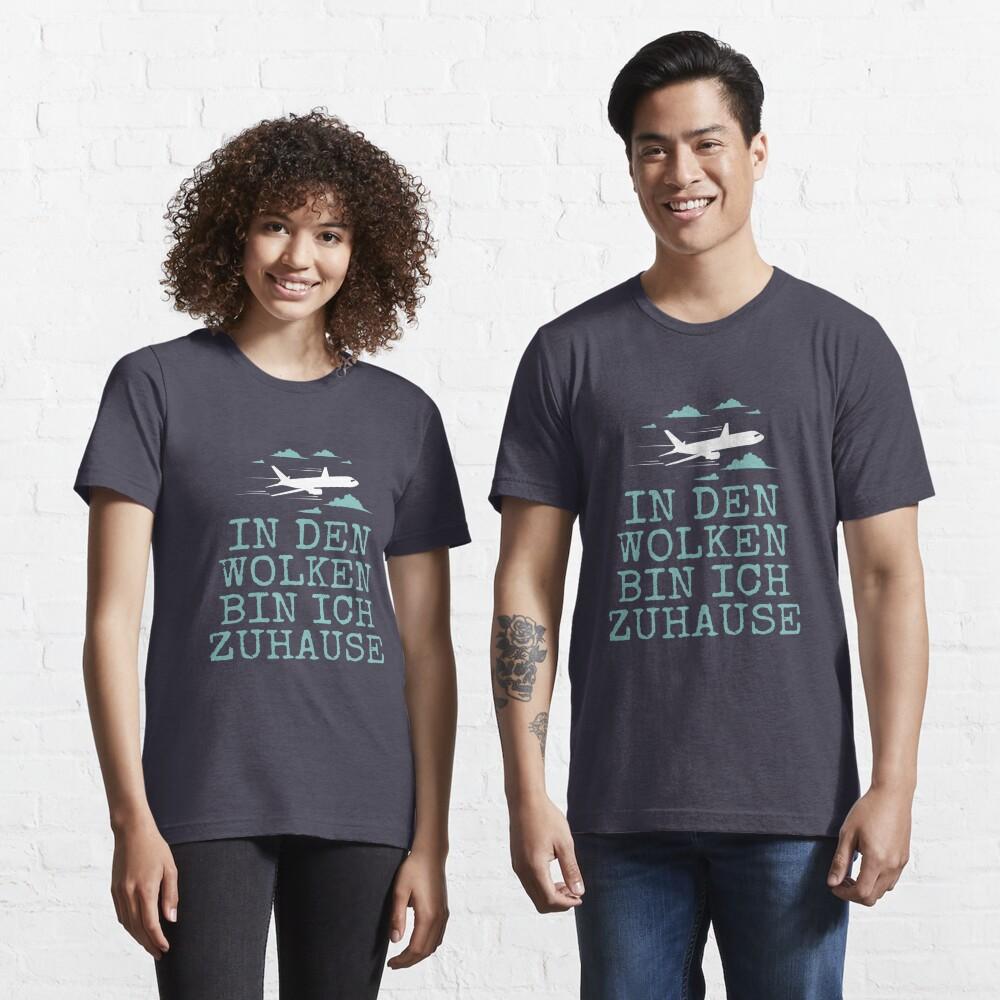 In den Wolken Bin Ich Zu Hause - Flugzeug Piloten Essential T-Shirt