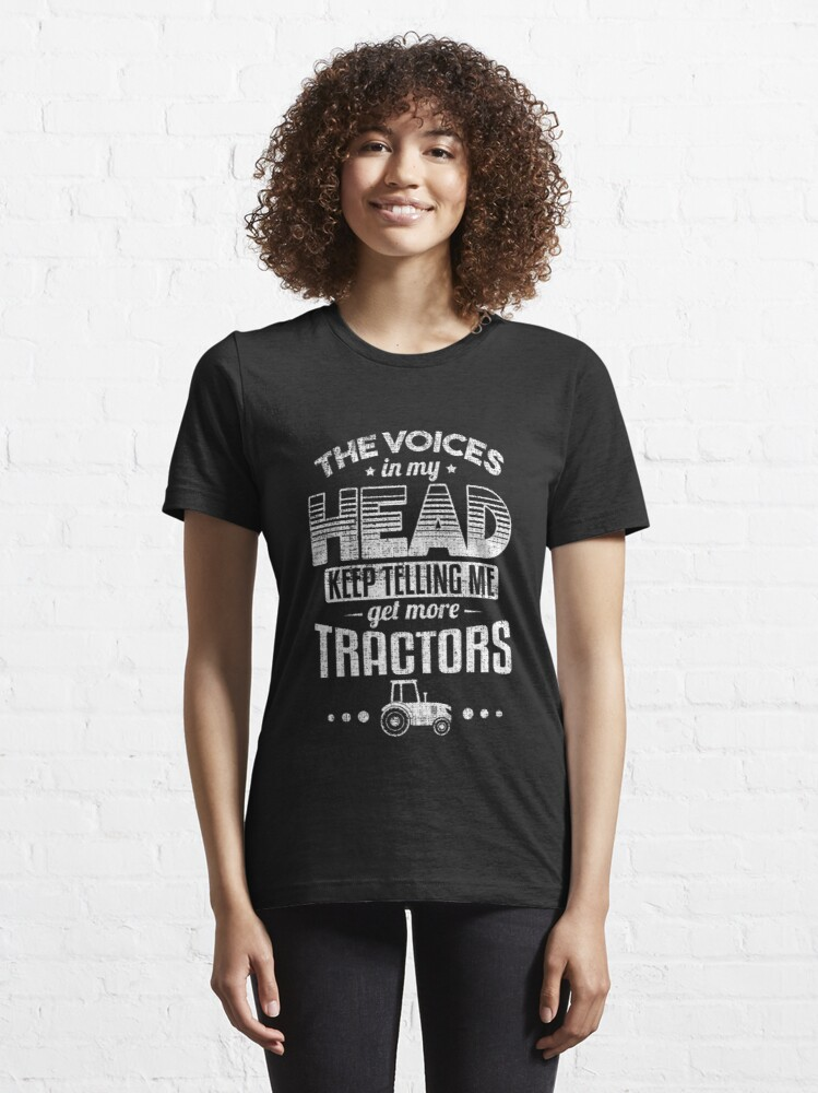 Alternate view of The Voices Keep Telling Get More Tractors - Farmer Quotes Essential T-Shirt