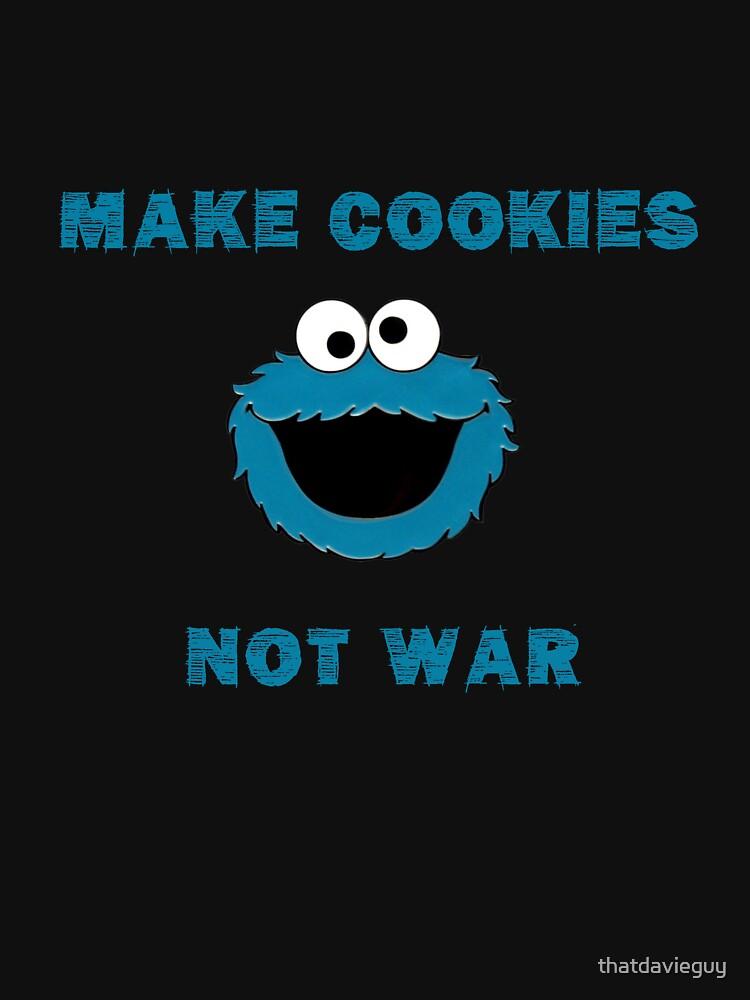Make Cookies...Not War! | Unisex T-Shirt