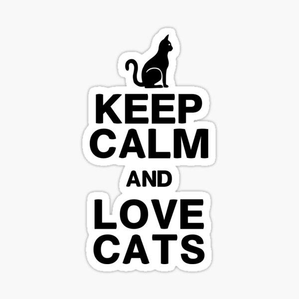 Keep Calm Love Cats Sticker