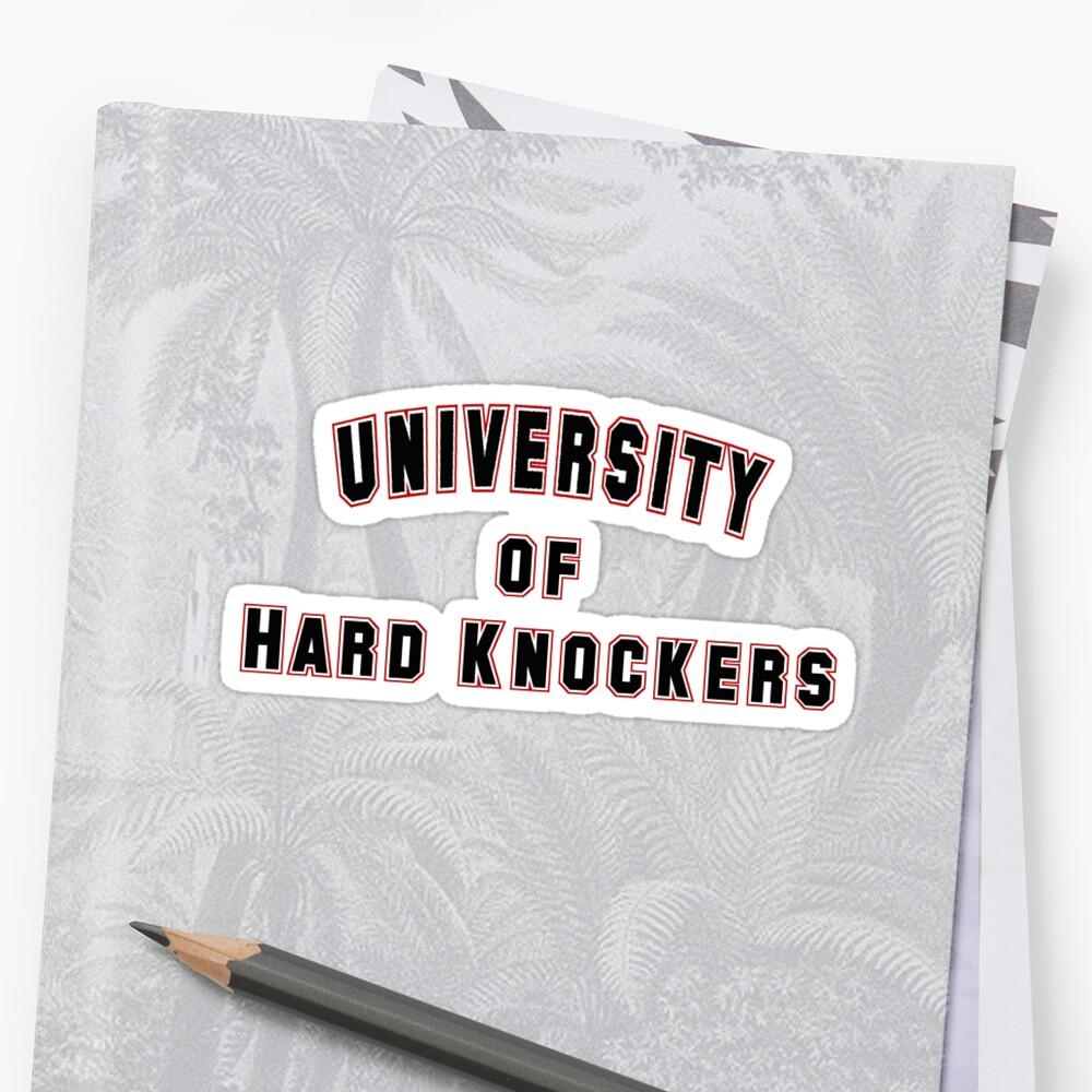 University of Hard Knockers by houseofthesith