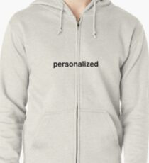 personalized Zipped Hoodie