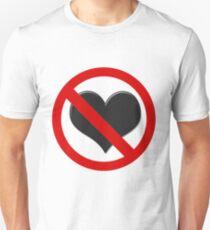 No Heart Unisex T-Shirt