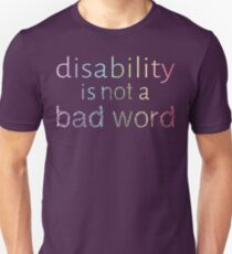 Disability is Not a Bad Word - Pastel Rainbow Unisex T-Shirt