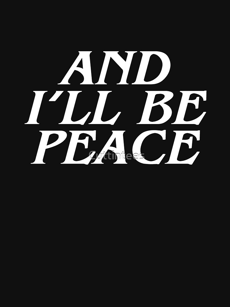 And I'll be Peace - What About Bob Quote by Cuttintees