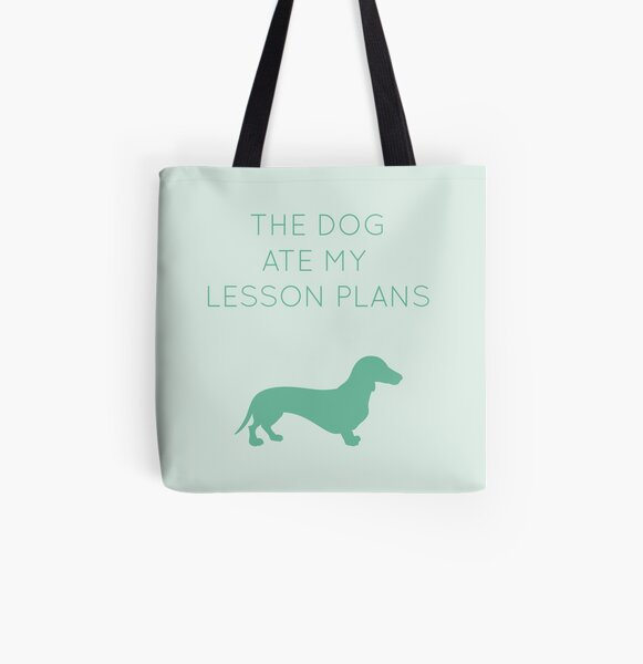 The Dog Ate My Lesson Plans - Dachshund All Over Print Tote Bag