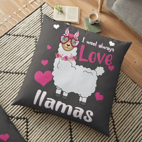 I wool always Love Llamas Floor Pillow