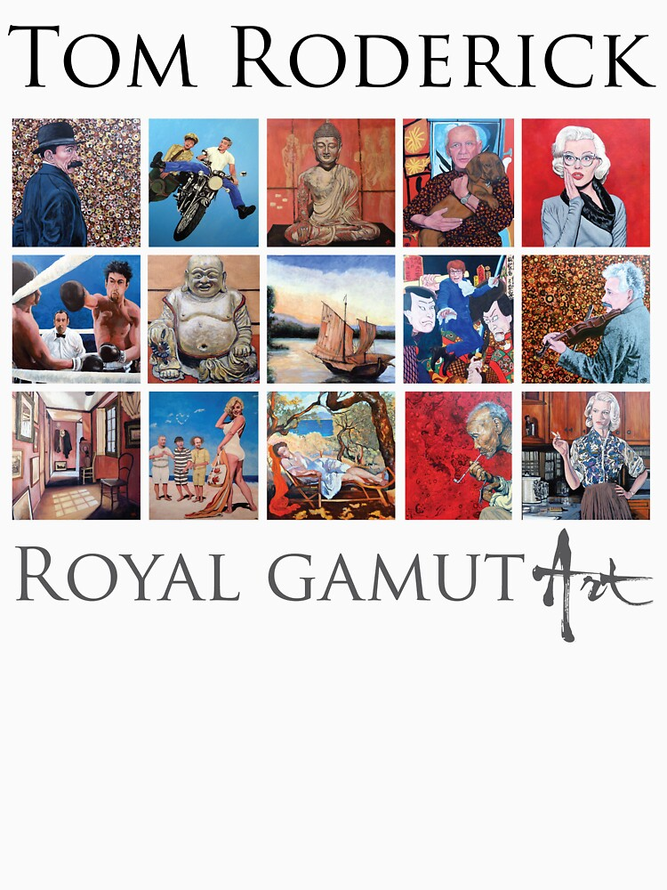 Tom Roderick - Royal Gamut Art by donnaroderick