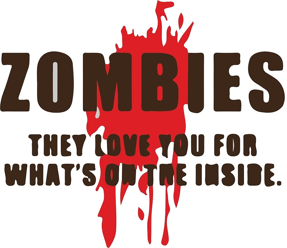 zombies love you for what's on the inside by xo xo
