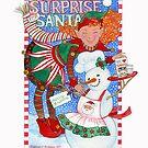 Elf & Snowman's Surprise for Santa by Laura J. Holman