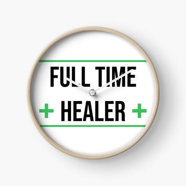Full time healer Clock