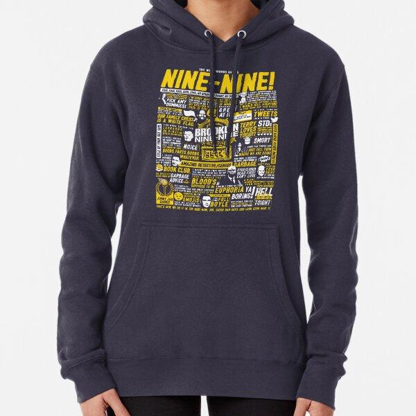 Wise Words of the Nine-Nine Pullover Hoodie