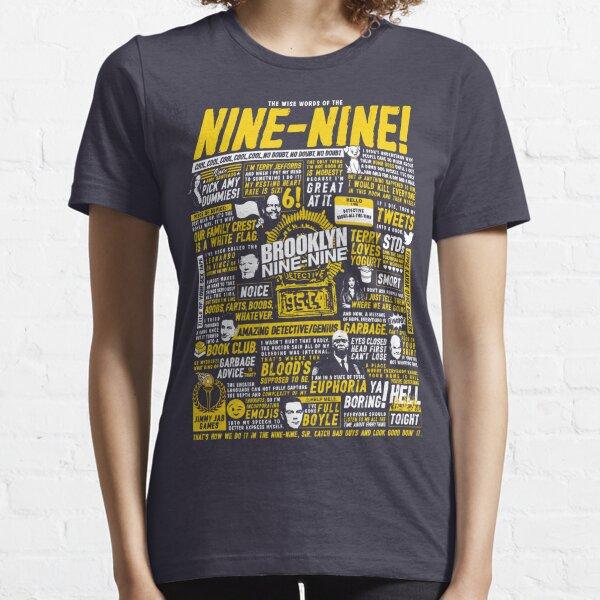 Palabras sabias de los nueve y nueve Camiseta esencial
