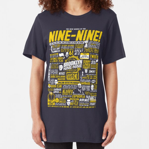 Wise Words of the Nine-Nine Slim Fit T-Shirt
