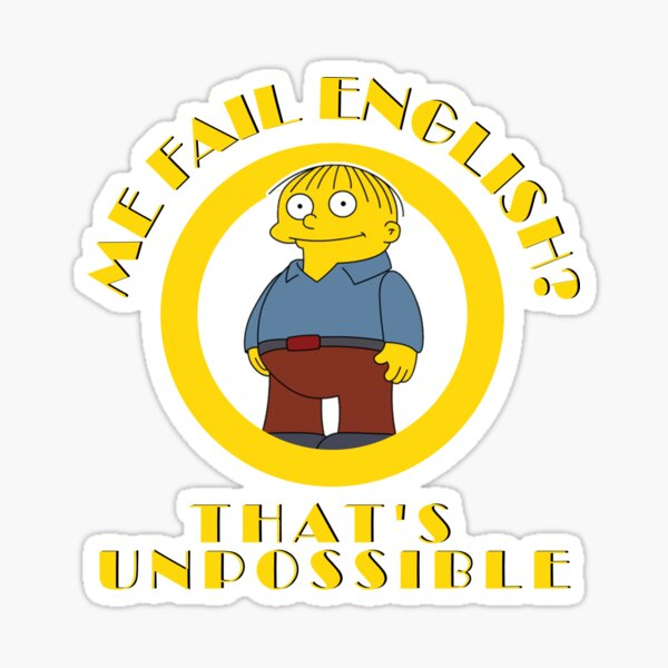 Me Fail English Sticker