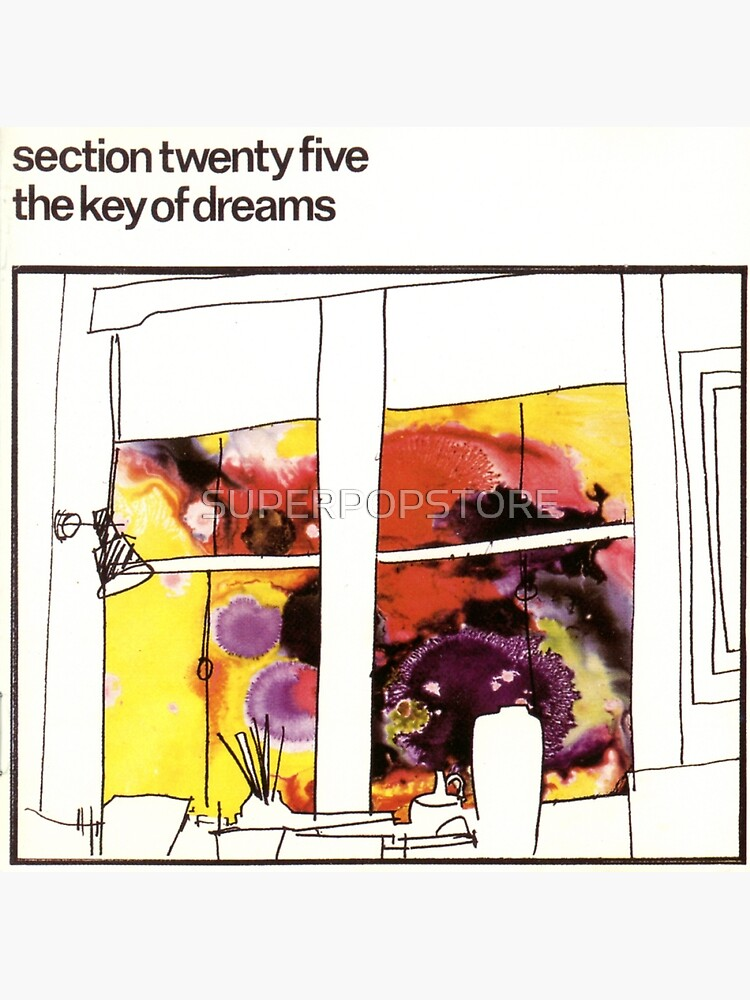 Section 25 - The Key Of Dreams - front by SUPERPOPSTORE