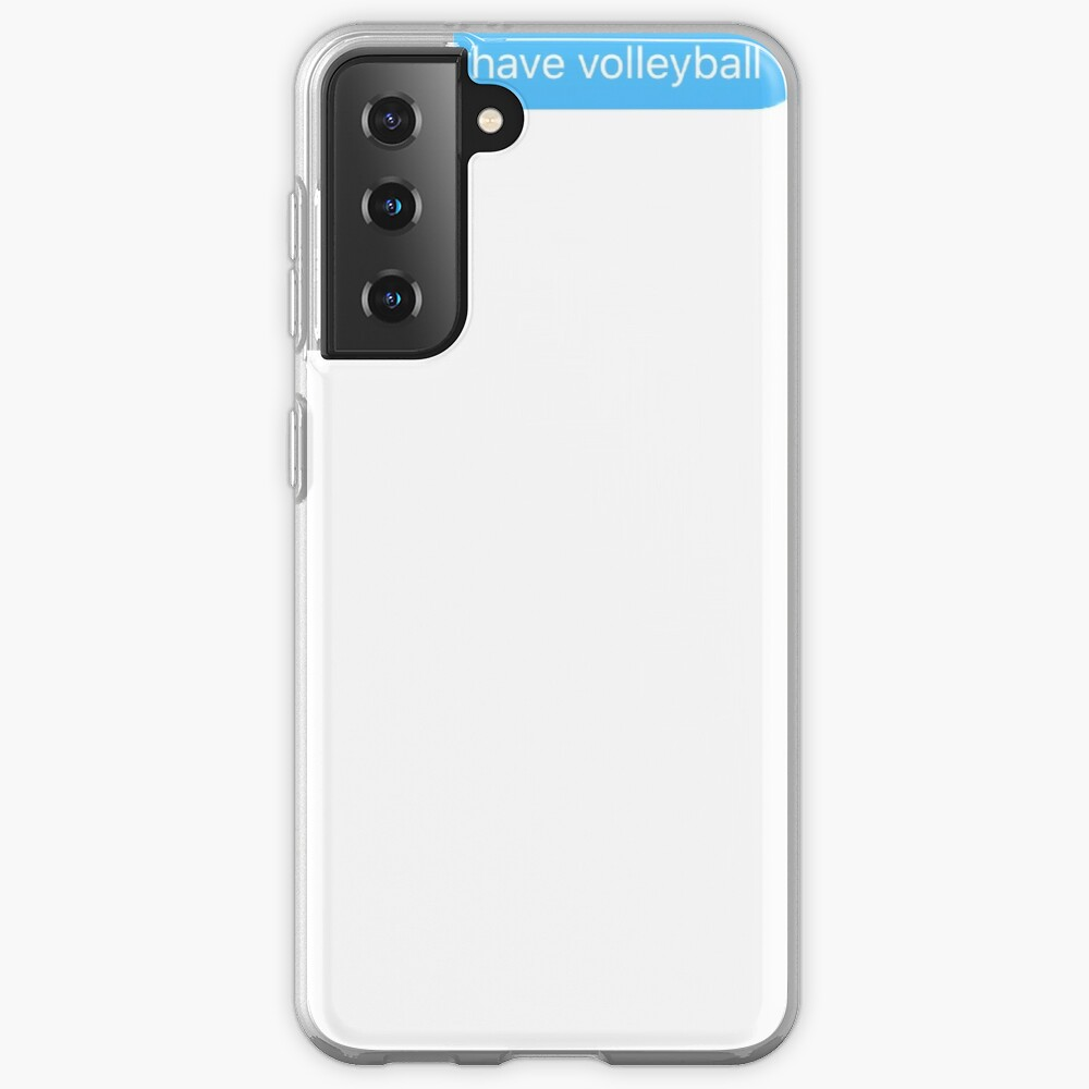 i can't i have volleyball Case & Skin for Samsung Galaxy