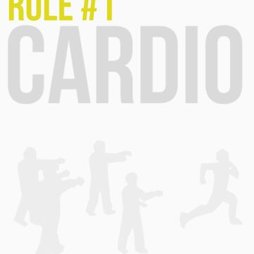 Zombie Survival Guide - Regel # 1 Cardio von AlexNoir