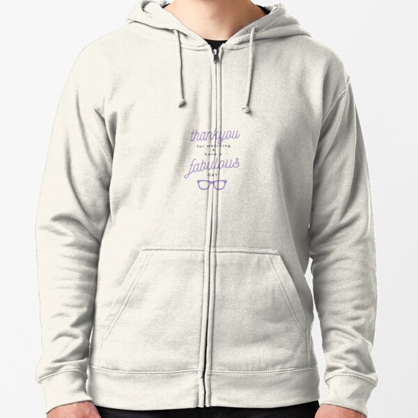 Copy of Thank You for watching and Have A fabulous Day (purple)  Zipped Hoodie