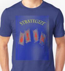 Strategize 1 Unisex T-Shirt