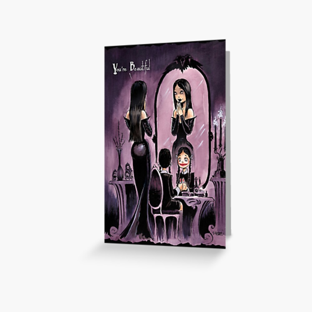 YOU'RE BEAUTIFUL -- For All My Little Goth Girls Greeting Card