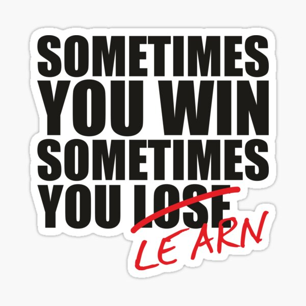 A veces ganas, a veces aprendes una cotización de acciones o de compraventa de divisas. Pegatina