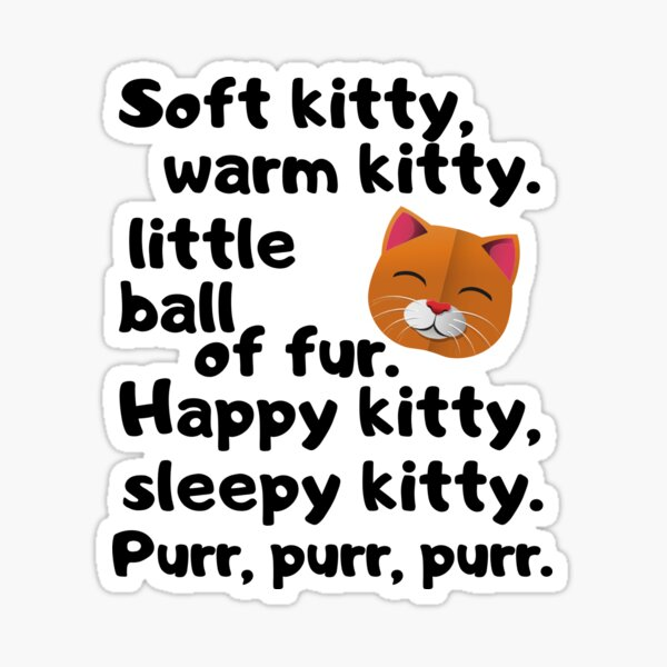 Soft Kitty... Big Bang Theory Sticker