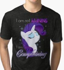 Not Whining Tri-blend T-Shirt