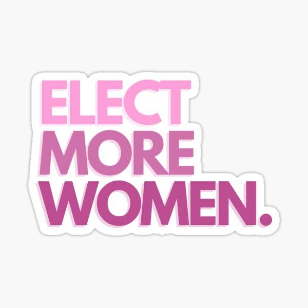 Elect More Women - Pink Text Sticker