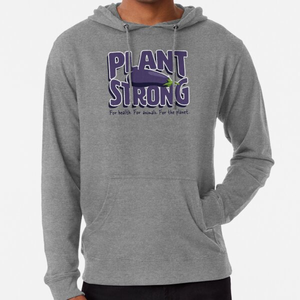 Plant Strong! Vegan Strong! Lightweight Hoodie