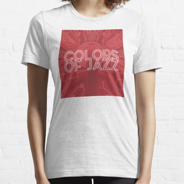 Colors of Jazz - Red Essential T-Shirt