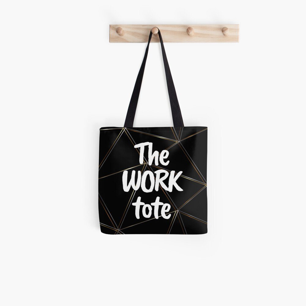 The work tote - silver gold black bag Tote Bag