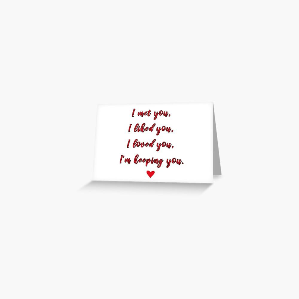 I met you, Love, Romantic Greeting Card