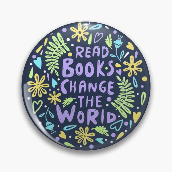 Read books change the world Pin