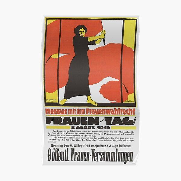 """International Women's Day - Give Us Women's Suffrage"" German Propaganda Art by Karl Maria Stadler, March 8th, 1914 Poster"