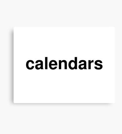 calendars Canvas Print