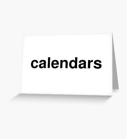 calendars Greeting Card