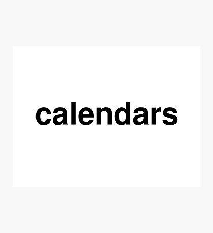 calendars Photographic Print