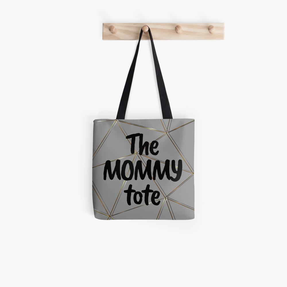 The mommy tote - silver gold gray bag Tote Bag