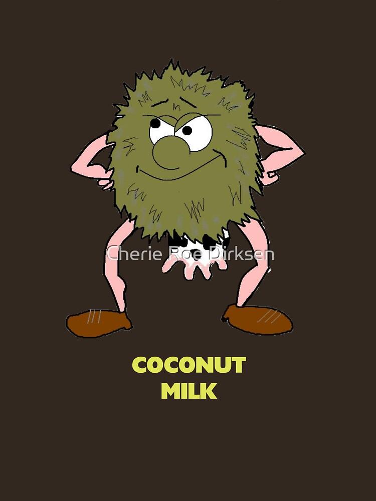 Coconut Milk — Udderly Ridiculous! by cheriedirksen
