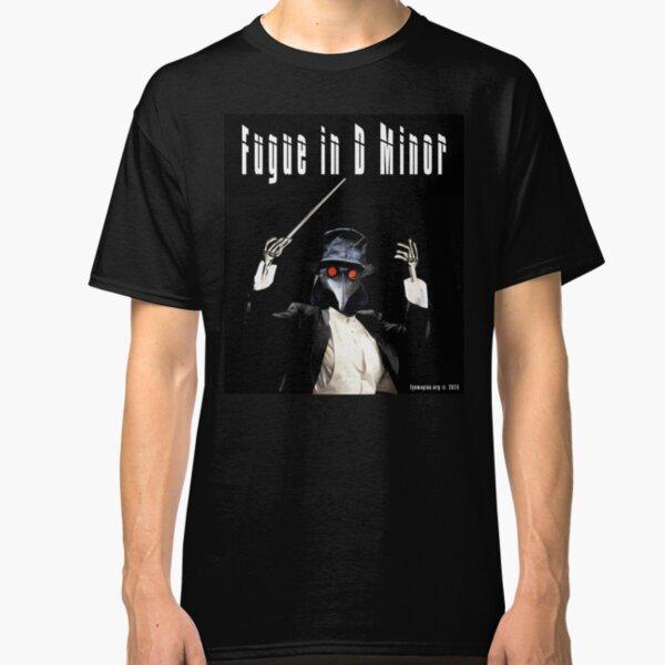 Fugue in D Minor Classic T-Shirt