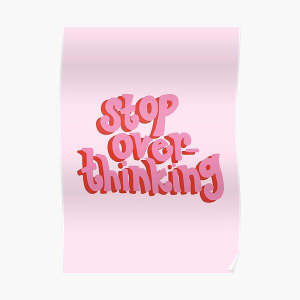 Deja de pensar en rosa Póster